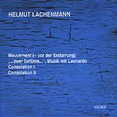 Lachenmann: Mouvement, Consolation I, etc