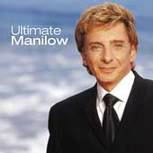 Barry Manilow: Ultimate Manilow [Arista]