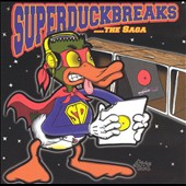 Turntablist: Super Duper Duck Breaks