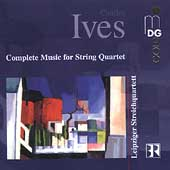 Ives: Complete Muic for String Quartet / Leipzig Quartet