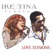 Ike & Tina Turner: Love Sessions