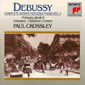 Debussy: Complete Works for Solo Piano Vol 2 / Paul Crossley