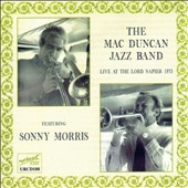 Mac Duncan/The Mac Duncan Jazz Band: Live at the Lord Napier 1973