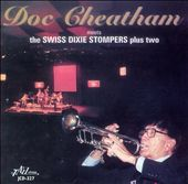 Doc Cheatham: Meets the Swiss Dixie Stompers Plus Two