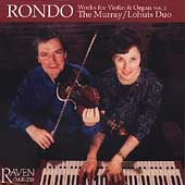 Works for Violin & Organ Vol 2 - Rondo / Murray, Lohuis