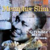 Memphis Slim: Grinder Man Blues [Digipak]
