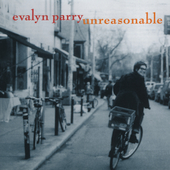 Evalyn Parry: Unreasonable