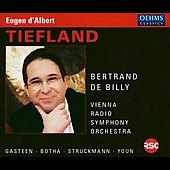 D'Albert: Tiefland / de Billy, Gasteen, Botha, Vienna RSO