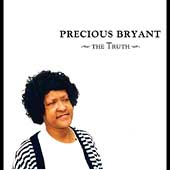 Precious Bryant: The Truth