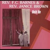 Rev. F.C. Barnes: Hold On