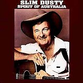Slim Dusty: Spirit of Australia