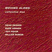 Collective 4tet: Moving Along