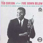 Ted Curson: Fire Down Below