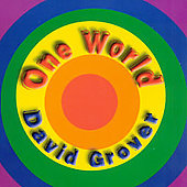 David Grover: One World, Songs from America & Other Places