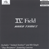 IV (4) Field: Hard Tymes [Single]