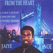 Jaiye Bynoe: From the Heart