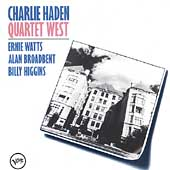 Charlie Haden/Charlie Haden Quartet West: Quartet West