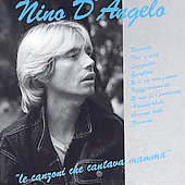 Nino D'Angelo: Le Canzoni