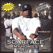 Scarface: My Homies, Pt. 2 [2-CD] [PA]