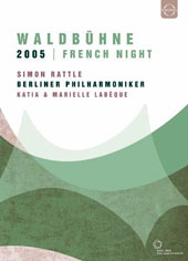 Waldbuhne in Berlin 2005 'French Night' - Berlioz: Roman Carnival; Poulenc: 2 Piano Concerto; Saint-Saëns: Carnival of the Animals; Dukas: Sorcerer's Apprentice; Ravel: Bolero et al. / Katia & Marielle Labèque, pianos [DVD]