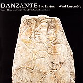 Danzante / Thompson, Scatterday, Eastman Wind Ensemble