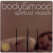 Various Artists: Body & Mood: Spiritual Moods