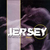 Jersey: The Battle's Just Begun