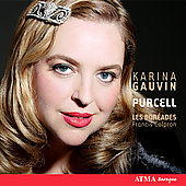 Karina Gauvin - Purcell / Francis Colpron, Les Bor&#233;ades