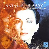 The Miracle of the Voice - Natalie Dessay