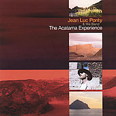 Jean-Luc Ponty: The Acatama Experience *