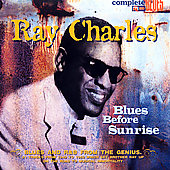 Ray Charles: Blues Before Sunrise [SNP]