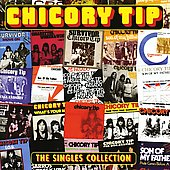 Chicory Tip: Singles Collection *