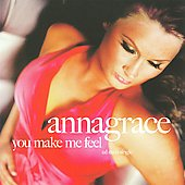AnnaGrace: You Make Me Feel [Single]