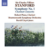 Stanford: Symphony no 1, Clarinet Concerto / Lloyd-Jones, Plane, Bournemouth SO