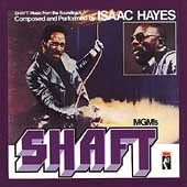 Isaac Hayes: Shaft [Music from the Soundtrack]