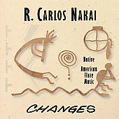 R. Carlos Nakai: Changes, Vol. 1