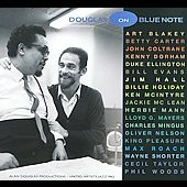 Various Artists: Douglas on Blue Note [Digipak]