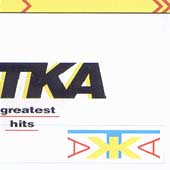 TKA: Greatest Hits