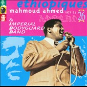 Mahmoud Ahmed & Imperial Bodyguard Band/Mahmoud Ahmed: Ethiopiques, Vol. 26 (1972-1974)