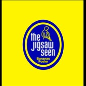 The Jigsaw Seen: Bananas Foster [Digipak]