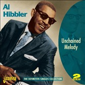 Al Hibbler: Unchained Melody: The Definitive Singles Collection