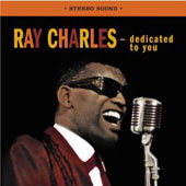 Ray Charles: Dedicated to You/Genius Sings the Blues