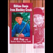 Dough Smith/Barbara Kuhns/Will Keys: Old Time Banjo from Blackley Creek [DVD]