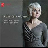 Bei Strauss / Gillian Keith, soprano