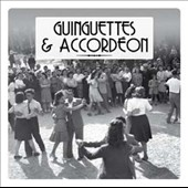 Various Artists: Guinguettes Et Accordéon