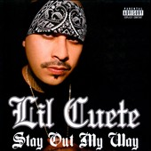 Lil Cuete: Stay Out My Way [PA] *