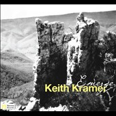 Keith Kramer: Emerge