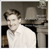Mozart: Keyboard Music Vol.3 / Kristian Bezuidenhout