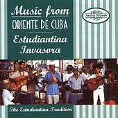 Estudiantina Invasora: Music from Oriente De Cuba [1995]