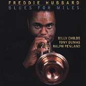Freddie Hubbard: Blues for Miles